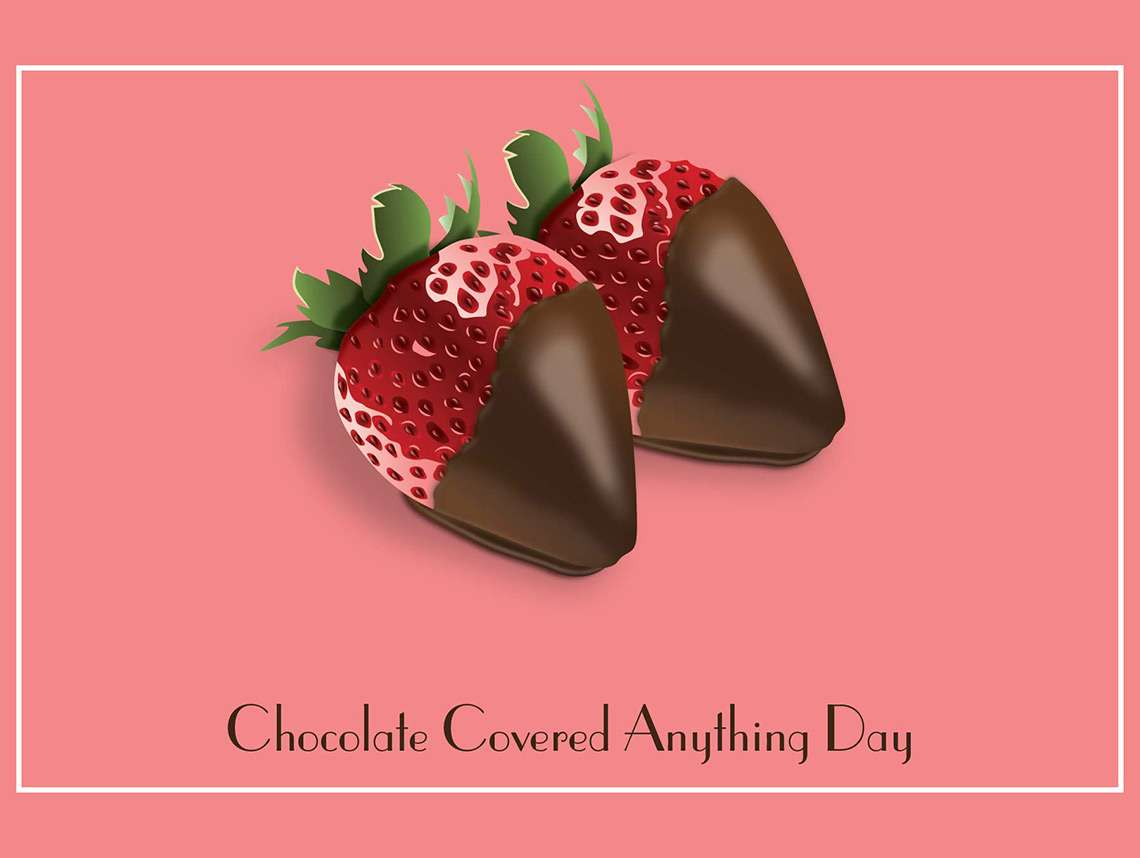 Chocolate Covered Antyhing Day 2016
