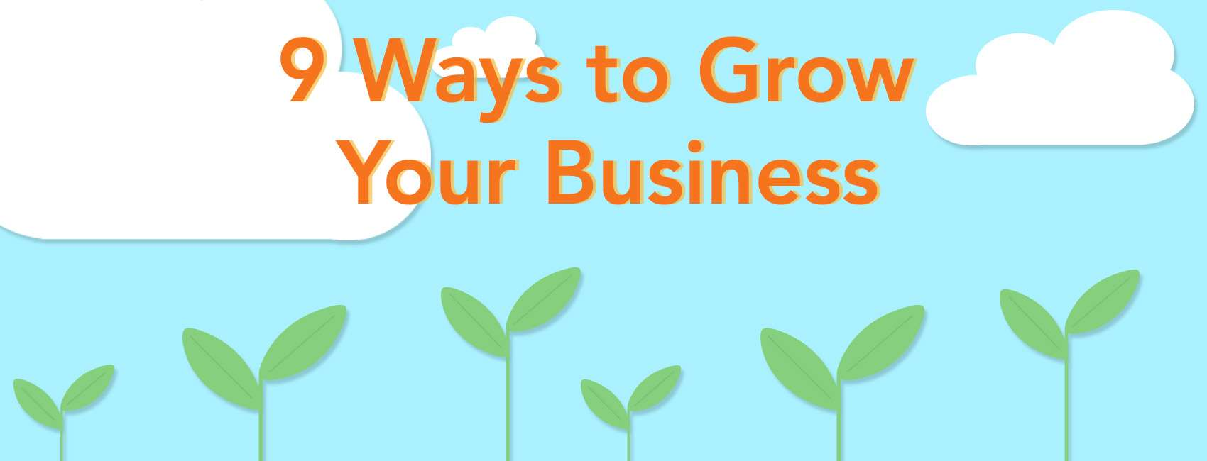 9 Ways to Grow Your Business